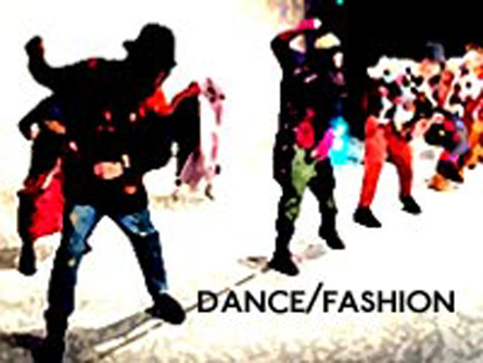 Dance/Fashion