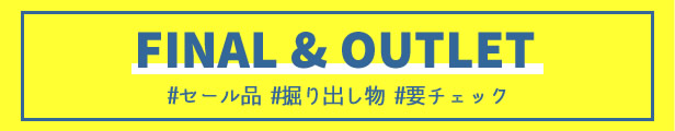 FINAL & OUTLET