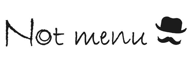 Not menu ノットメニュー
