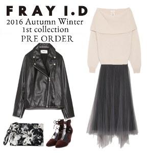 FRAY I.D 16秋冬