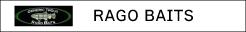 RAGO BAITS (ジェリーレゴ)