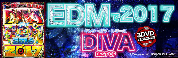 DIVA BEST OF EDM 2016-2017 - I-SQUARE