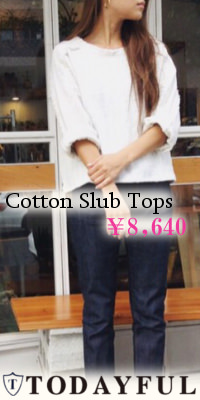 TODAYFUL(�ȥ��ǥ��ե��Cotton Slub �ȥåץ� 16�ղ�ͽ��